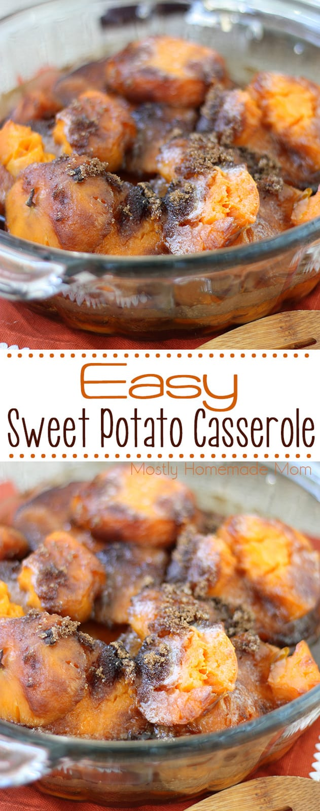EASY Sweet Potato Casserole Recipe - been in my family for generations! Sliced sweet potatoes topped with butter and brown sugar - it's not the holidays without this side dish! #sweetpotatocasserole #thanksgiving #sidedish