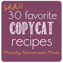 30 Favorite Copycat Recipes
