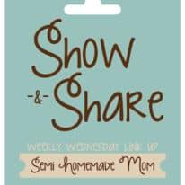 Show & Share Wednesday #32