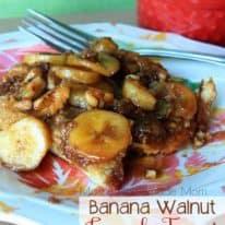 Banana Walnut French Toast Casserole