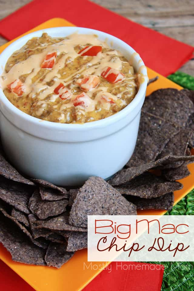 Big Mac Chip Dip in a bowl surrounded with tortilla chips