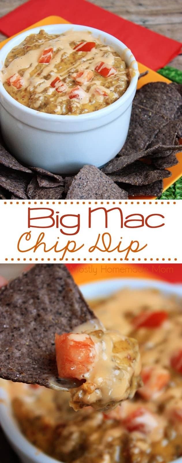 Big Mac Chip Dip - This dip tastes just like that famous cheeseburger - even with special sauce! This is a perfect recipe for any party you have coming up! #bigmac #chipdip #recipe