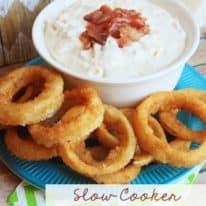 Slow Cooker Bacon Horseradish Onion Ring Dip