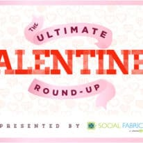 The Ultimate Valentine's Round Up!