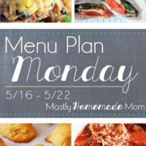 Menu Plan Monday 5/16 – Spring Dinner Ideas