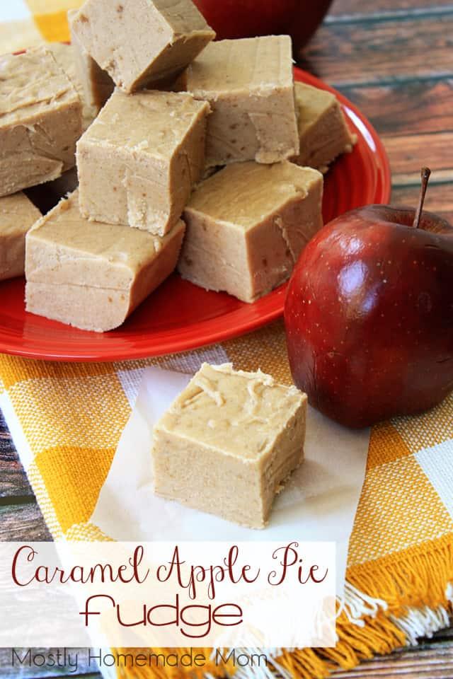 Caramel Apple Pie Fudge Dessert Recipies