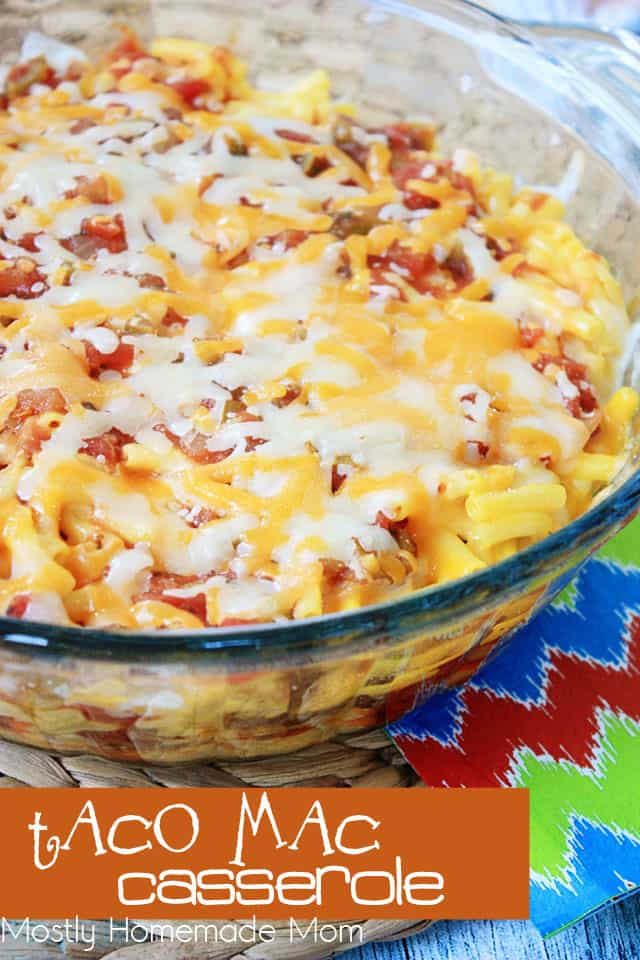 Taco Mac Casserole in a glass baking dish