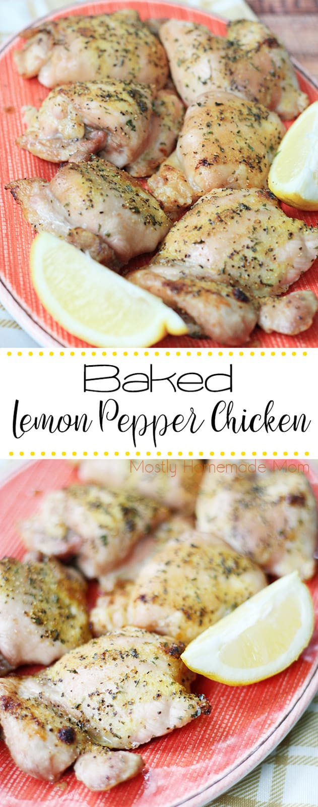 Baked Lemon Pepper Chicken - the perfect weeknight meal! Chicken thighs with lemon pepper seasoning and drizzled with lemon juice, absolutely delicious! #bakedchicken #recipe #lemonpepperchicken #weeknight #dinner
