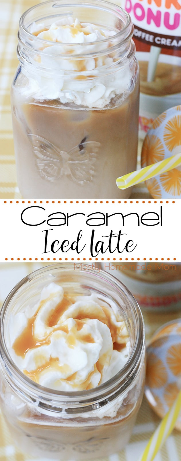 Iced Caramel Latte - Making your own iced caramel latte is so easy! Strong coffee, Dunkin' Donuts Caramel Creamer, whipped cream, and ice with an extra caramel drizzle.