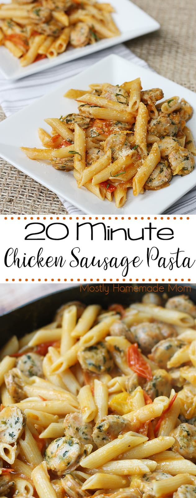 Chicken Sausage Pasta served in under 20 minutes! Penne pasta tossed with a fresh cherry tomato sauce, chicken sausage, and Parmesan cheese!